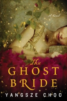 The Ghost Bride: A Novel (P.S.) by Yangsze Choo