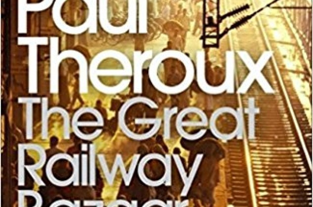 Recommended Reading - The Great Railway Bazaar by Paul Theroux