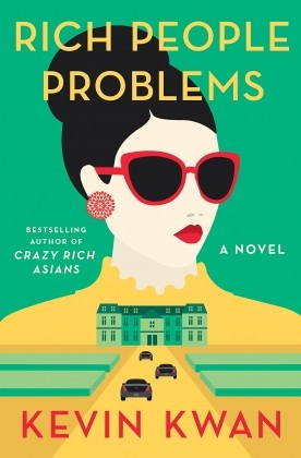 Recommended Reading - Rich People's Problems by Kevin Kwan