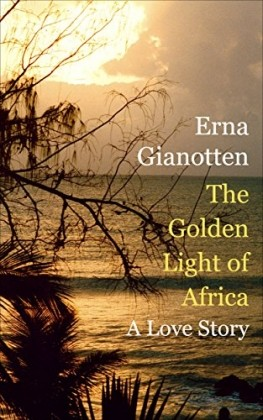 Recommended Reading - The Golden Light of Africa by Erna Gianotten